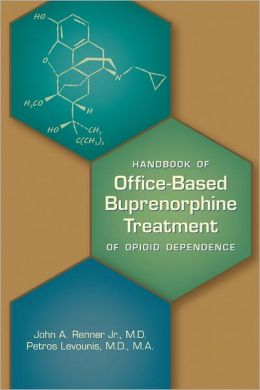Handbook of Office-Based Buprenorphine Treatment of Opioid Dependence