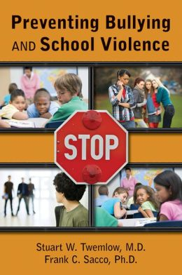 Preventing Bullying and School Violence
