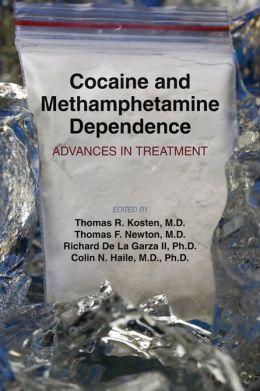 Cocaine and Methamphetamine Dependence: Advances in Treatment