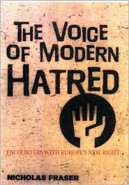 The Voice of Modern Hatred: Encounters with Europe's New Right