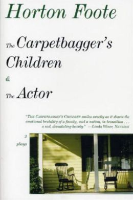 Carpetbagger's Children and The Actor