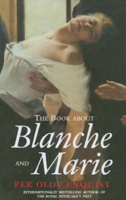 Book About Blanche and Marie: A Novel