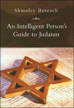Intelligent Person's Guide to Judaism