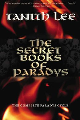 Secret Books of Paradys: The Book of the Damned, The Book of the Beast, The Book of the Dead, The Book of the Mad