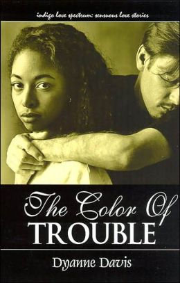 The Color of Trouble