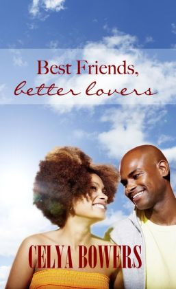 Best Friends Better Lovers