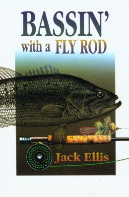 Bassin' with a Fly Rod
