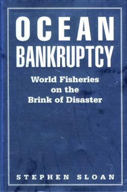 Ocean Bankruptcy: World Fisheries on the Brink of Disaster