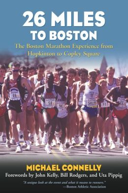 26 Miles to Boston: The Boston Marathon Experience from Hopkins to Copley Square