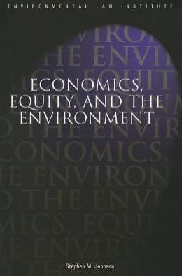 Economics, Equity and the Environment