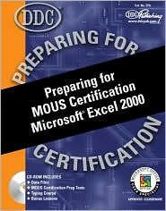 Preparing for MOUS Certification Microsoft Excel 2000