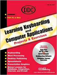 Learning Keyboarding and Computer Applications Projects and Exercises