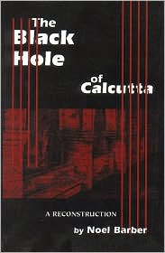 The Black Hole of Calcutta: A Reconstruction