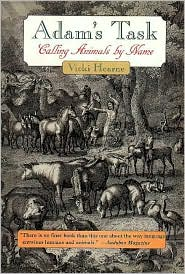 Adam's Task : Calling Animals by Name (Common Reader Editions)