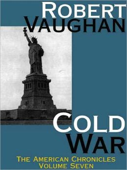 The Cold War (American Chronicles #7)