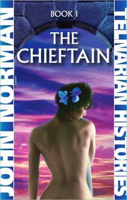 The Chieftain (Telnarian Histories Series #1)