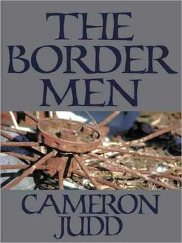 The Border Men [Book 2 of the Overmountain Men Trilogy]