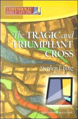 Tragic and Triumphant Cross