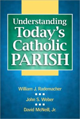 Understanding Today's Catholic Parish