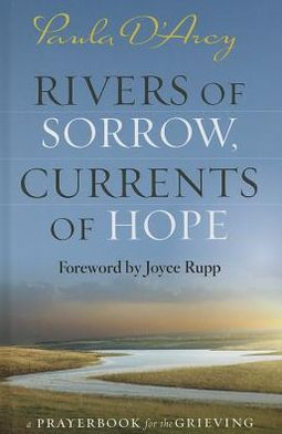 Rivers of Sorrow, Currents of Hope: A Prayerbook for the Grieving