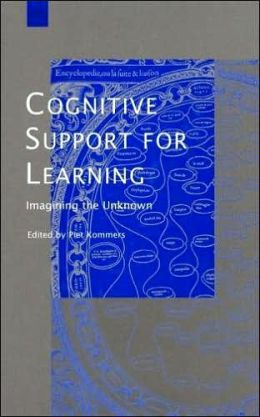 Cognitive Support for Learning: Imagining the Unknown