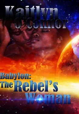 Babylon: Rebel's Woman, The