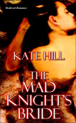 The Mad Knight's Bride