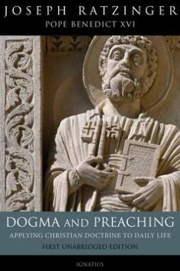 Dogma and Preaching: Applying Christian Doctrine to Daily Life