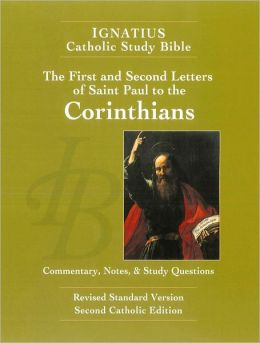 Ignatius Catholic Study Bible: The First and Second Letters of St. Paul to the Corinthians