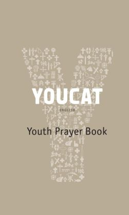 YOUCAT: Youth Prayer Book