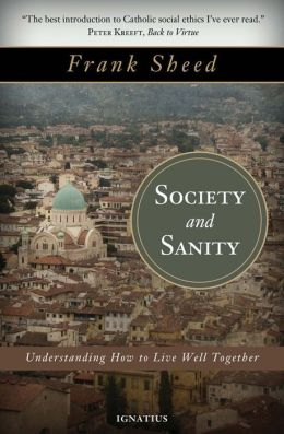 Society and Sanity: How to Live Well Together