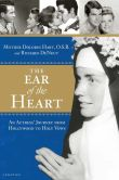 Book Cover Image. Title: The Ear of the Heart:  An Actress' Journey from Hollywood to Holy Vows, Author: Mother Dolores Hart OSB