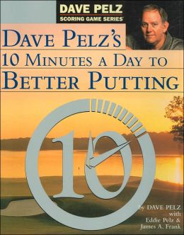 10 Minutes A Day To Better Putting
