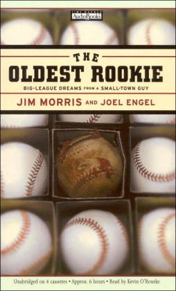 Oldest Rookie: The Incredible True Story of the Thirty-five-year-old Physics Teacher Who Broke into the Major Leagues