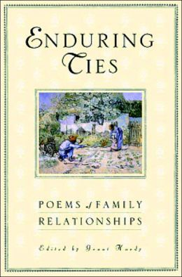 Enduring Ties: Poems of Family Relationships