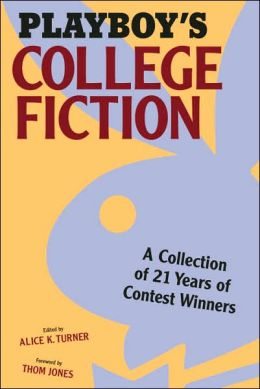 Playboy's College Fiction: A Collection of Contest Winners from the First 21 Years