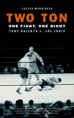 Two Ton: One Night, One Fight - Tony Galento V. Joe Louis