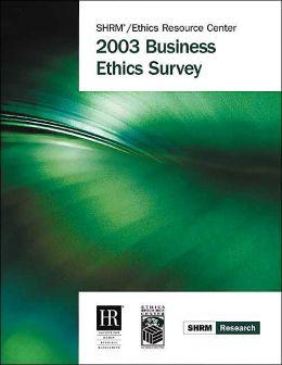 2003 Business Ethics Survey