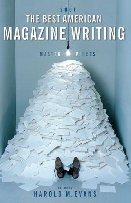 The Best American Magazine Writing 2001