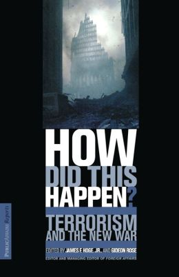 How Did This Happen?: Terrorism and the New War