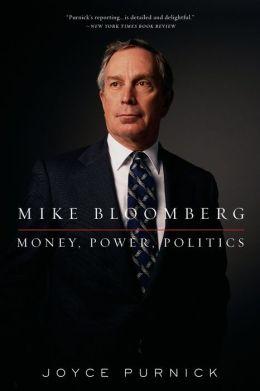 Mike Bloomberg: Money, Power, Politics