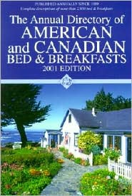 The Annual Directory of American and Canadian Bed and Breakfasts