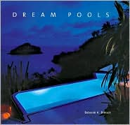 Dream Pools: Glorious Pools