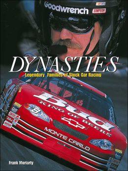 Dynasties: Legendary Families of Stock Car Racing