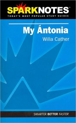 My Antonia (SparkNotes Literature Guide Series)