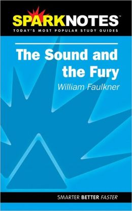 The Sound and the Fury (SparkNotes Literature Guide Series)
