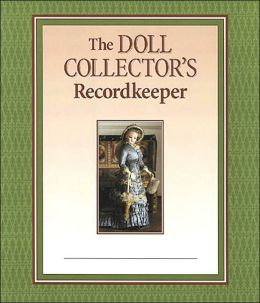 The Doll Collector's Record Keeper