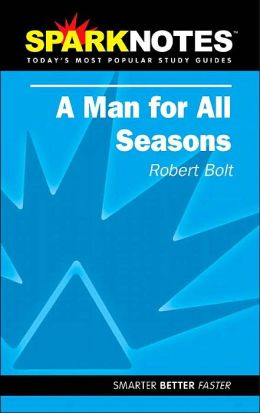 Man for All Seasons (SparkNotes Literature Guide)