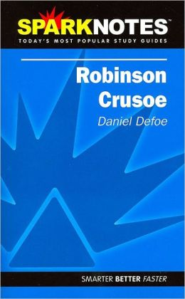 Robinson Crusoe (SparkNotes Literature Guide Series)