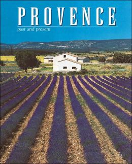 Provence: Past and Present